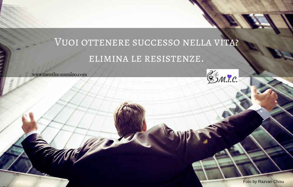 Vuoi ottenere successo nella vita? Segui con attenzione il percorso di questa guida pratica e scopri le migliori strategie per abbattere le resistenze.