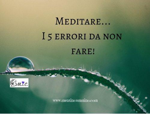 Meditare, i 5 errori da non fare