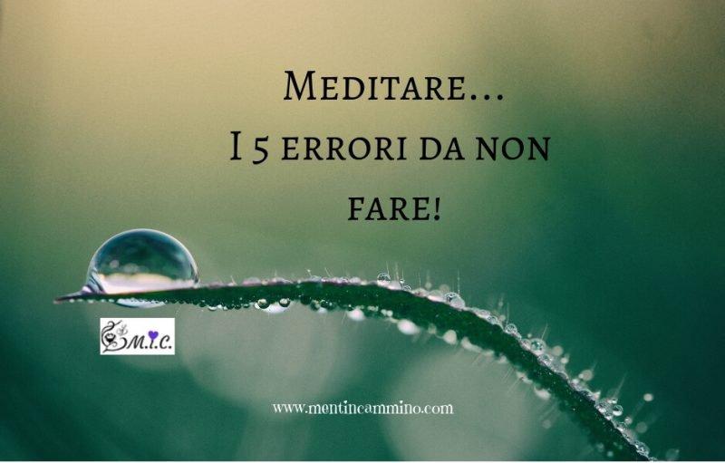 Meditare i 5 errori da non fare