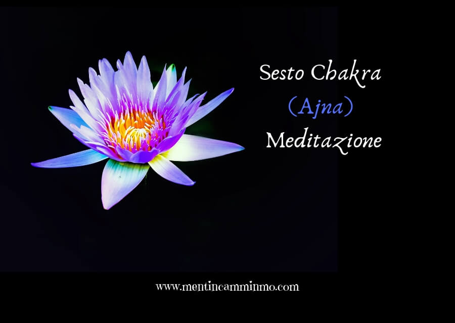 Sesto Chakra (Ajna) Meditazione