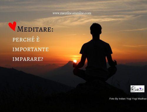 Meditare: perché è importante imparare?