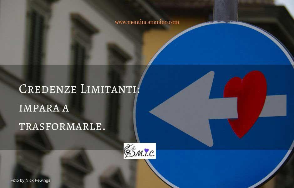 Credenze limitanti: impara a trasformarle